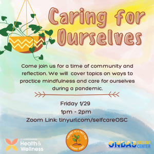 Thriving as a First-Gen Student Series: Caring for Ourselves