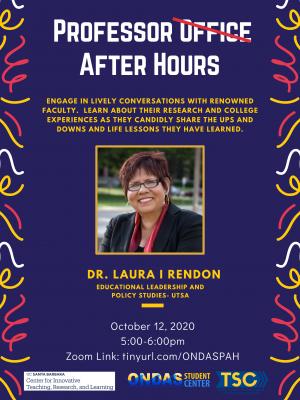 Professor After Hours: Dr. Laura I. Rendon